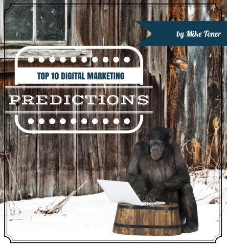Top 10 Digital Marketing Predictions for 2014